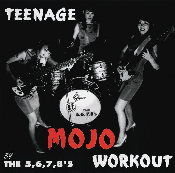 "5-6-7-8'S ""Teenage mojo workout"" CD"