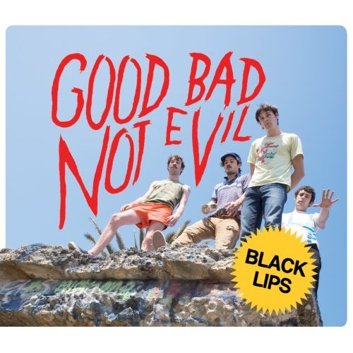 "BLACK LIPS ""Good bad not evil"" VINYL"