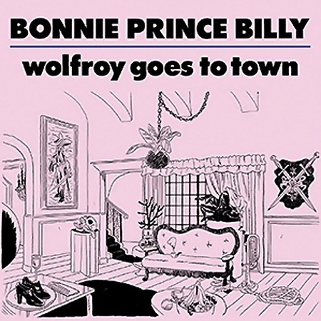 "BONNIE PRINCE BILLY ""Wolfroy goes to town"" CD"