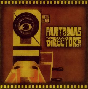 "FANTOMAS ""Director's cut"" CD"