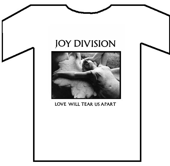 "Joy Division ""Love Will Tear Us Apart"""