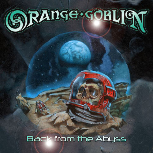 "ORANGE GOBLIN ""Back from the abyss"" VINYL"