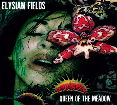 "ELYSIAN FIELDS ""Queen of the meadow"" CD"