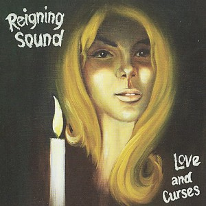 "REIGNING SOUND ""Love and curses"" VINYL"