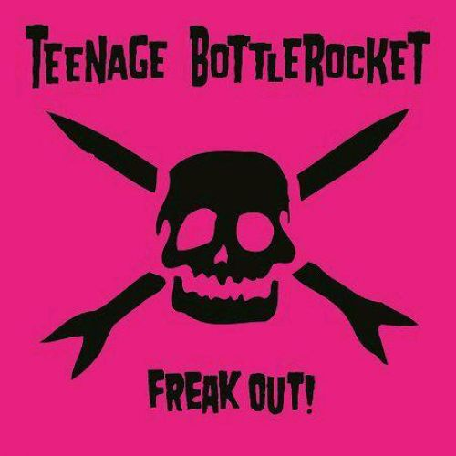 "TEENAGE BOTTLEROCKET ""Freak out!"" CD"