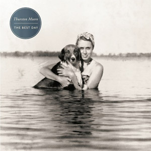 "THURSTON MOORE ""The best day"" VINYL"
