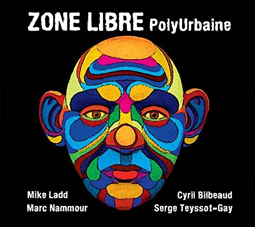 "ZONE LIBRE ""Polyurbaine"" CD"