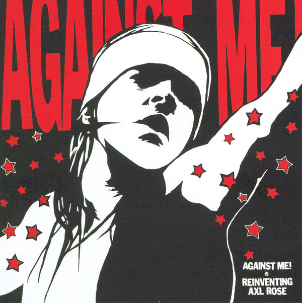 "AGAINST ME! ""Reinventing Axl Rose"" VINYL"