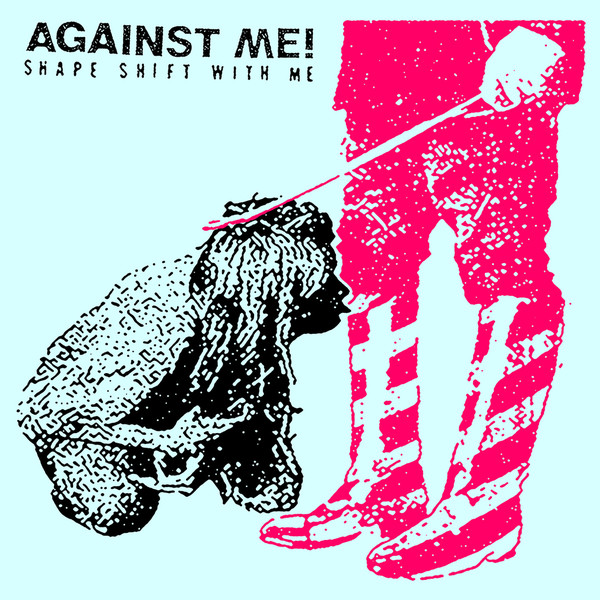 "AGAINST ME ""Shape shift with me"" CD"
