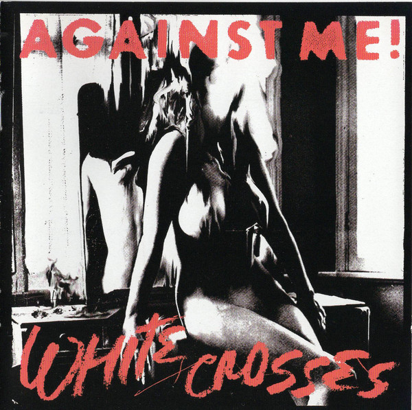 "AGAINST ME! ""White crosses"" VINYL"