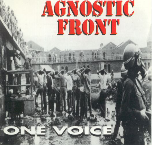 "AGNOSTIC FRONT ""One voice"" CD"