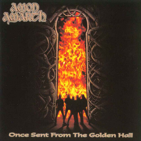 "AMON AMARTH ""Once sente from the golden hall"" LP"