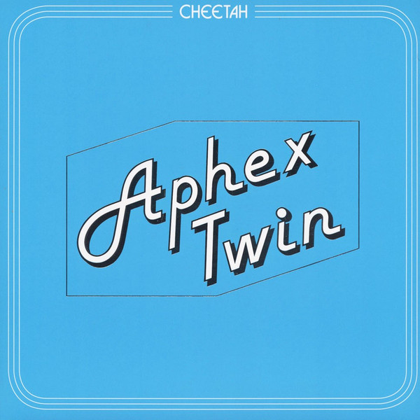 "APHEX TWIN ""Cheetah EP"" 12"""
