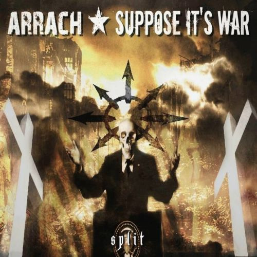 "ARRACH/SUPPOSE IT'S WAR ""Split"" LP"