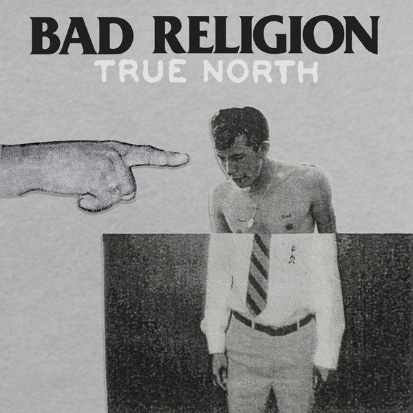 "BAD RELIGION ""True North"" VINYL"