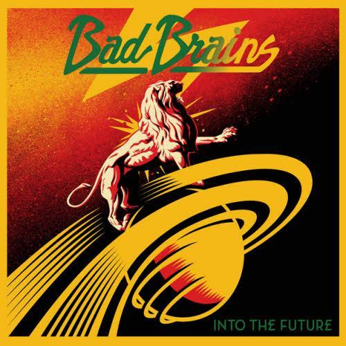 "BAD BRAINS ""Into the future"" LP"