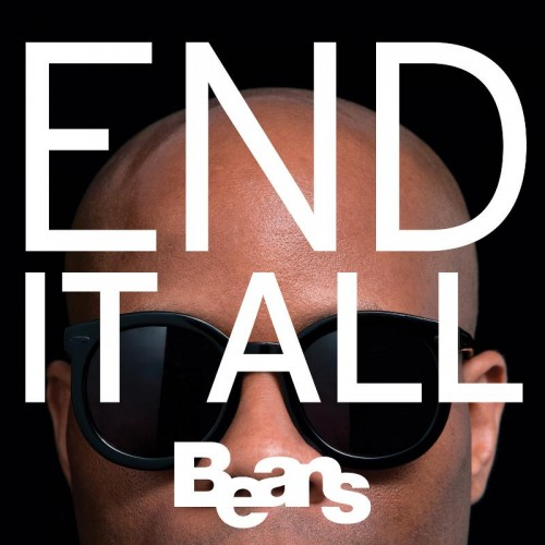 "BEANS ""End it all"" LP"