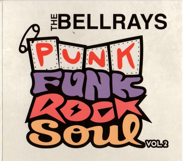 "BELLRAYS ""Punk funk rock soul Vol 2"" CD"