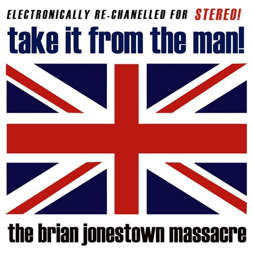 "BRIAN JONESTOWN MASSACRE ""Take it from the man!"" 2LP"
