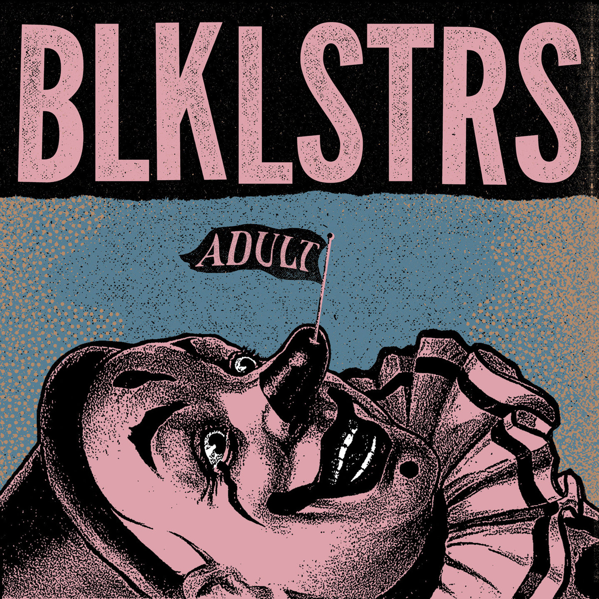 "BLKLSTRS ""Adult"" LP"