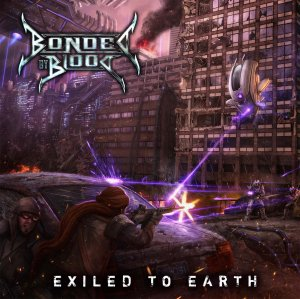 "BONDED BY BLOOD ""Exiled to earth"" CD"