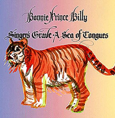 "BONNIE PRINCE BILLY ""Singer's grave - a sea of tongues"" CD"