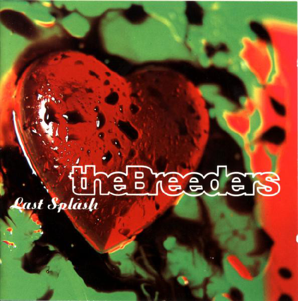 "THE BREEDERS ""Last Splash"" VINYL"
