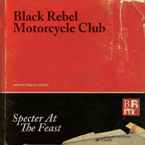 "BLACK REBEL MOTORCYCLE CLUB ""Specter at the feast"" VINYL"