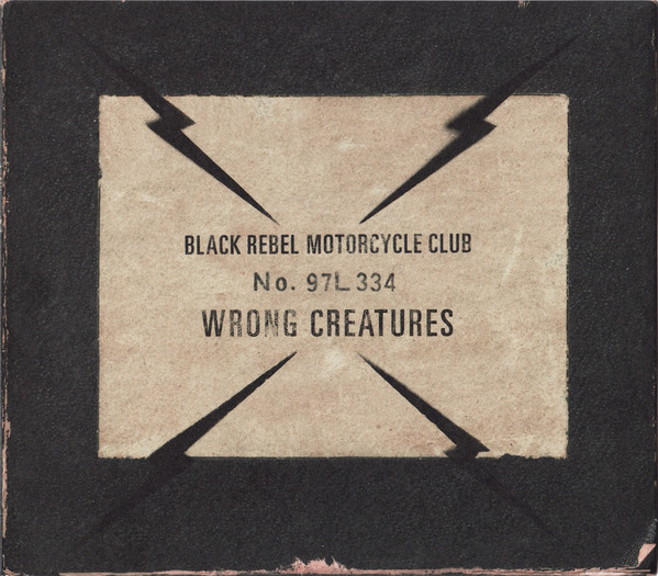 "BLACK REBEL MOTORCYCLE CLUB ""Wrong creatures"" CD"