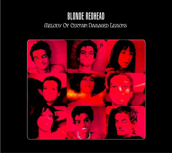 "BLONDE REDHEAD ""Melody of certain damaged lemons"" VINYL"