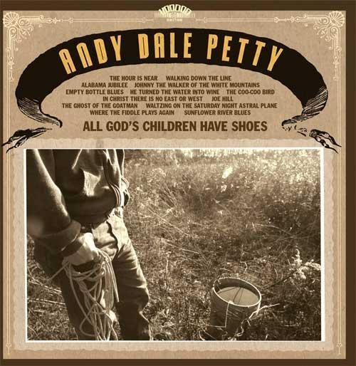 "ANDY DALE PETTY ""All god's children have shoes"" LP"