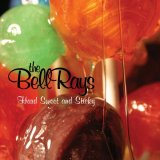 "BELLRAYS ""Hard sweet and sticky"" CD"