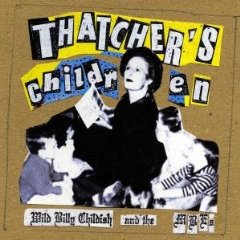 "BILLY CHILDISH & THE MUSICIANS OF THE BRITISH EMPIRE ""Thatcher's"