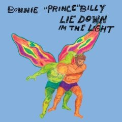 "BONNIE PRINCE BILLY ""Lie down in the light"" CD"