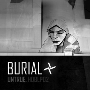 "BURIAL ""Untrue"" DOUBLE VINYL"