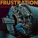 "FRUSTRATION ""Relax"" LP"