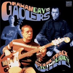 "GRAHAM DAY & THE GAOLERS ""Soundtrack of the daily grind"" VINYL"