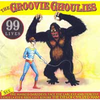 "GROOVY GHOULIES ""99 lives"" CD"