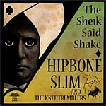 "HIPBONE SLIM ""The sheik said shake"" CD"