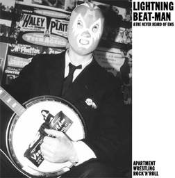 "LIGHTNING BEAT-MAN & THE NEVER HEARD OF EMS ""Apartment.."" VINYL"