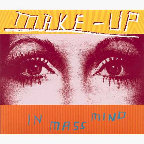 "MAKE UP ""In mass mind"" VINYL"