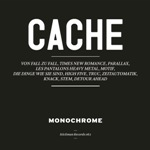 "MONOCHROME ""Cache"" CD"