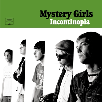"MYSTERY GIRLS ""Incontinopia"" CD"