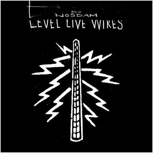 "ODD NOSDAM ""Level live wires"" CD"