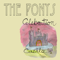 "PONYS ""Celebration castle"" CD"