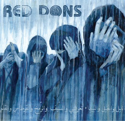 "RED DONS ""Death to idealism"" CD"