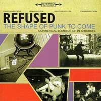 "REFUSED ""The shape of punk to come"" CD"