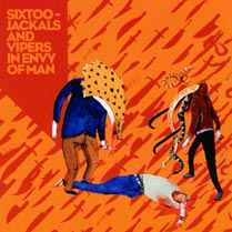 "SIXTOO ""Jackals and vipers in envy of man"" CD"