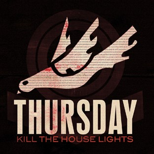 "THURSDAY ""Kill the house light"" CD"