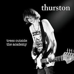 "THURSTON MOORE ""Trees outside the academy"" VINYL"